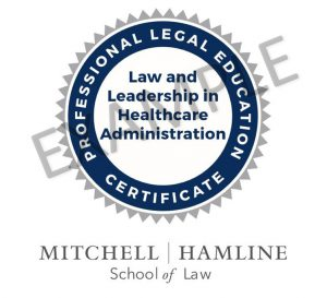 Law and Leadership in Healthcare Administration – Professional Legal