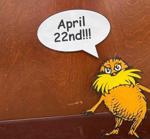 Lorax saying April 22