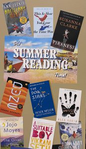 It's Summer Reading Time with various novel covers displayed