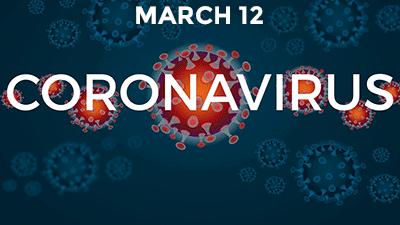 Ccoronavirus Update 3/12