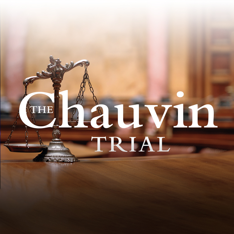 The Chauvin Trial